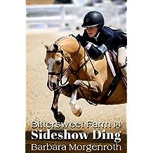 Bittersweet Farm 14: Sideshow Ding