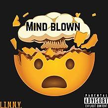 Mind Blown' [Explicit]