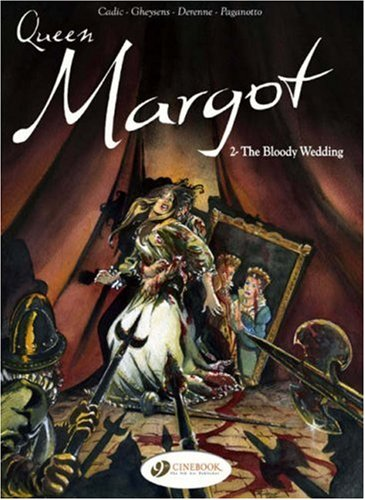 The Bloody Wedding (Queen Margot) (v. 2) pdf epub