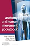 Anatomy and Human Movement Pocketbook, 1e