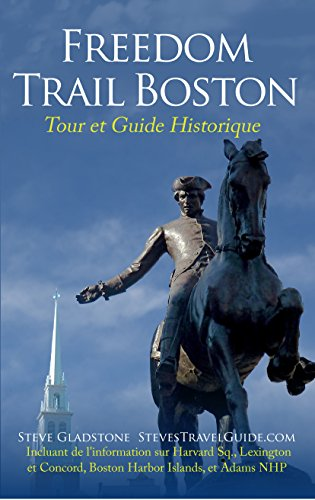 Freedom Trail Boston – Tour et Guide Historique (French ()
