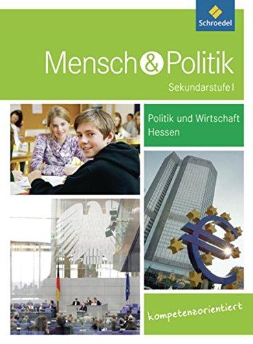 Mensch und Politik SI - Ausgabe 2012 für Gymnasien in Hessen: Schülerband