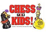 Chess for Kids, Daniel Macdonald, 1466359196