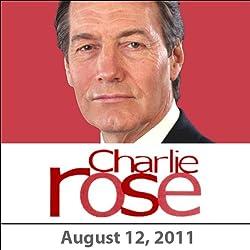 Charlie Rose: Ryan Lizza, Matthew Dowd, and Mark Halperin, August 12, 2011