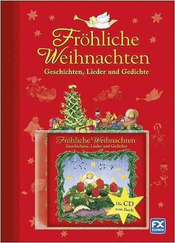 Fröhliche Weihnachten: Geschichten Lieder Gedichte: Amazon.de ...