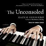 The Unconsoled | Kazuo Ishiguro