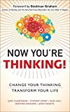 img - for Now You're Thinking!: Change Your Thinking... Transform Your Life (paperback) by Judy Chartrand (2014-08-27) book / textbook / text book