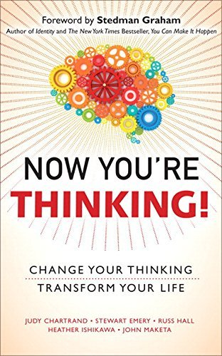 Now You're Thinking!: Change Your Thinking... Transform Your Life (paperback) by Judy Chartrand (2014-08-27)