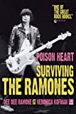 img - for Poison Heart: Surviving the Ramones book / textbook / text book