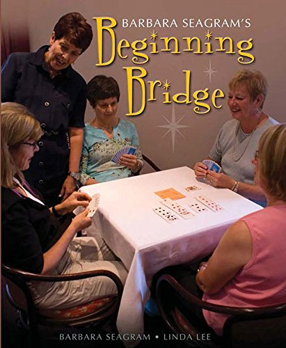 Barbara Seagram's Beginning Bridge