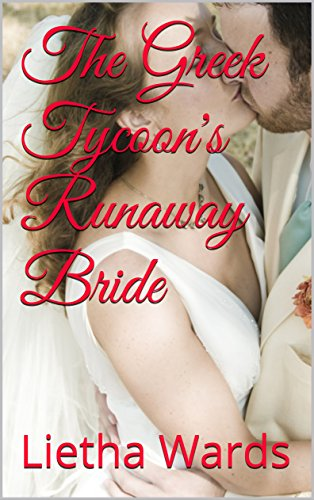The greek tycoons runaway bride kindle edition by lietha wards the greek tycoons runaway bride by wards lietha fandeluxe Image collections