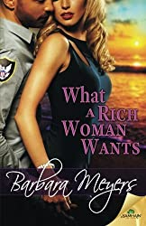 What a Rich Woman Wants by Barbara Meyers (2015-05-12)
