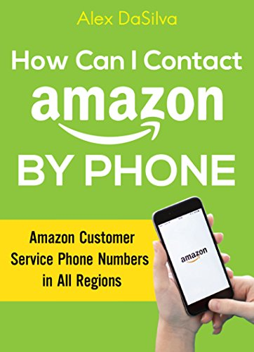 How Can I Contact Amazon by Phone: Amazon Customer Service Phone Numbers in All Regions (1 Contact)