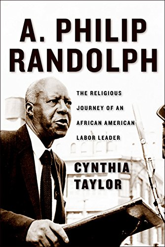 Search : A. Philip Randolph: The Religious Journey of an African American Labor Leader