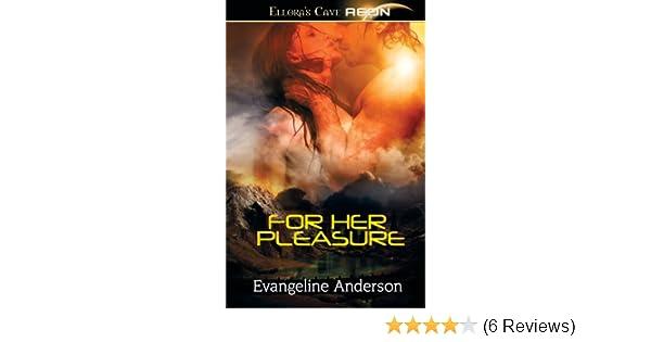 Amazon For Her Pleasure 9781419970108 Evangeline Anderson Books