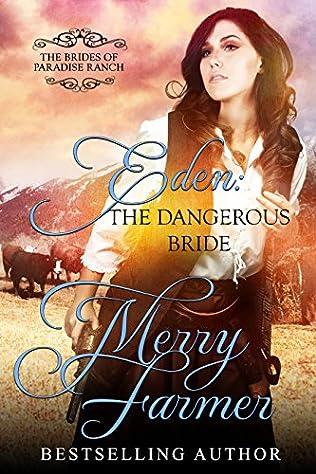 book cover of Eden: The Dangerous Bride