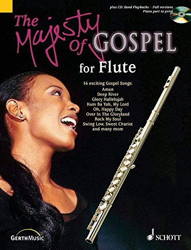 The Majesty of Gospel for Flute: 16 Great Gospel Songs