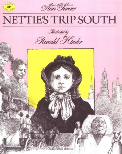 Nettie's Trip South (Aladdin Picture Books)