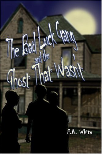 Download The Bad Luck Gang and the Ghost That Wasn't pdf epub