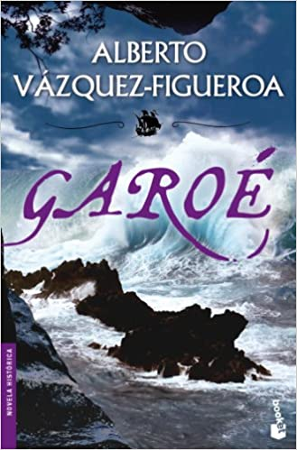 Garoé (Novela histórica): Amazon.es: Alberto Vázquez ...
