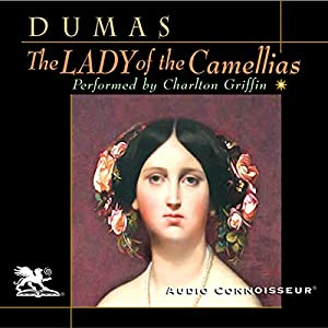 The Lady of the Camellias Audiobook