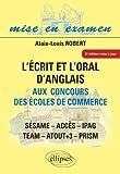 l'Ecrit & l'Oral d'Anglais aux Concours des Ecoles de Commerce Cces Ipag Sesame Team