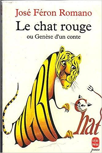 Le chat rouge ou Genèse dun conte Le livre de poche: Amazon ...