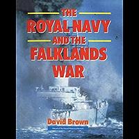 The Royal Navy and Falklands War (English Edition)