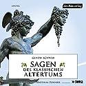 Sagen des klassischen Altertums Hörbuch von Gustav Schwab Gesprochen von: Matthias Ponnier