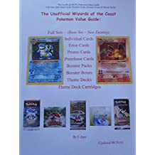 The Unofficial Wizards of the Coast Pokemon Card Value Price Guide