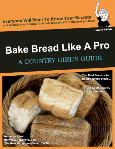 Bake Bread Like A Pro A Country Girls Guide Country Girls Guides