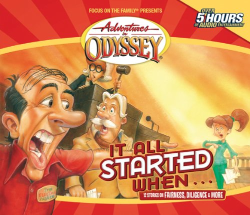 Adventures in Odyssey: It All Started When... by Tyndale Entertainment