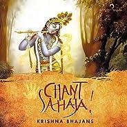 Chant Sahaja – Krishna Bhajans