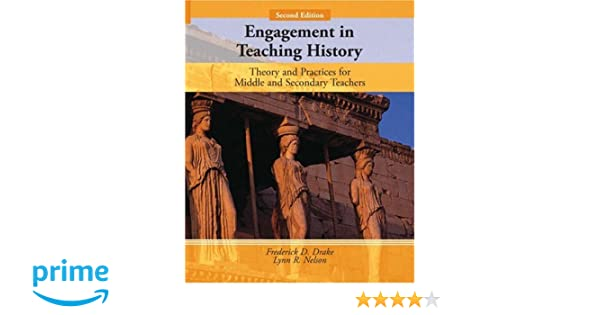 Amazon.com: Engagement in Teaching History: Theory and Practices ...