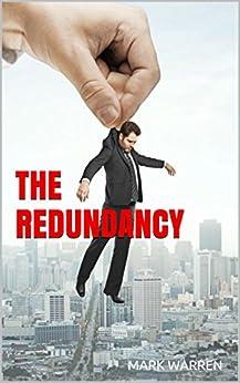 The Redundancy by [Warren, Mark]
