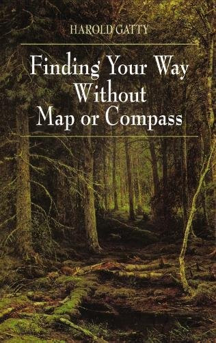 Land Navigation (Finding Your Way Without Map or Compass)