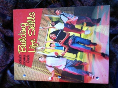Building Life Skills Teacher's Resource Guide - Louise A. Liddell; Gentzler. Yvonne S.