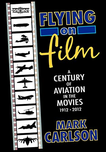 ntury of Aviation in the Movies, 1912 - 2012 ()