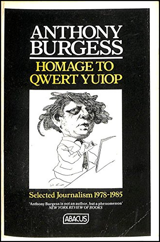 Homage to QWERTYUIOP (Abacus Books), Burgess, Anthony