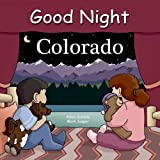 Good Night Colorado (Good Night Our World)