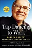 img - for Tap Dancing to Work: Warren Buffett on Practically Everything, 1966-2013 (Paperback) - Common book / textbook / text book