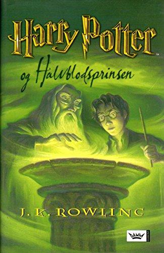 Harry Potter og halvblodsprinsen (norwegisch, norwegian, norsk) Harry Potter og halvblodsprinsen (norwegisch