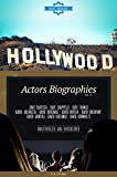 Hollywood: Actors Biographies Vol.17: (DAVE BAUTISTA,DAVE CHAPPELLE,DAVE FRANCO,DAVID ARCHULETA,DAVID BOREANAZ,DAVID BURTKA,DAVID DUCHOVNY,DAVID GIUNTOLI,DAVID KOECHNER,DAVID KRUMHOLTZ)