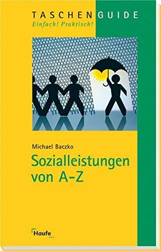 Sozialleistungen von A-Z (Haufe TaschenGuide)