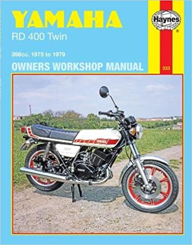 Yamaha RD400 Twin 398 cc  1975 to 1979 (Owners' Workshop