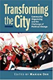 Transforming the City, , 0700615148