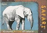 Safari : Cahier de coloriage