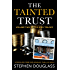 THE TAINTED TRUST: A  DOUGLASS CRIME AND ROMANCE THRILLER SERIES (THE KING TRILOGY Book 2)