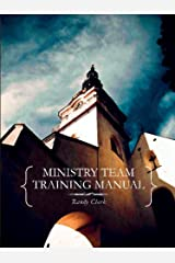 Ministry Team Training Manual Kindle Edition