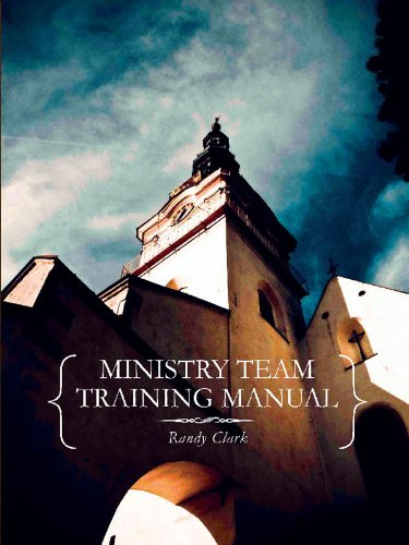 Ministry team training manual kindle edition by randy clark ministry team training manual by clark randy fandeluxe Choice Image